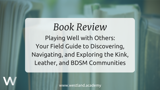 Playing Well With Others Book Review