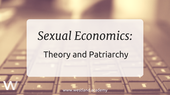WL - Sexual Economics Theory and Patriarchy Blog