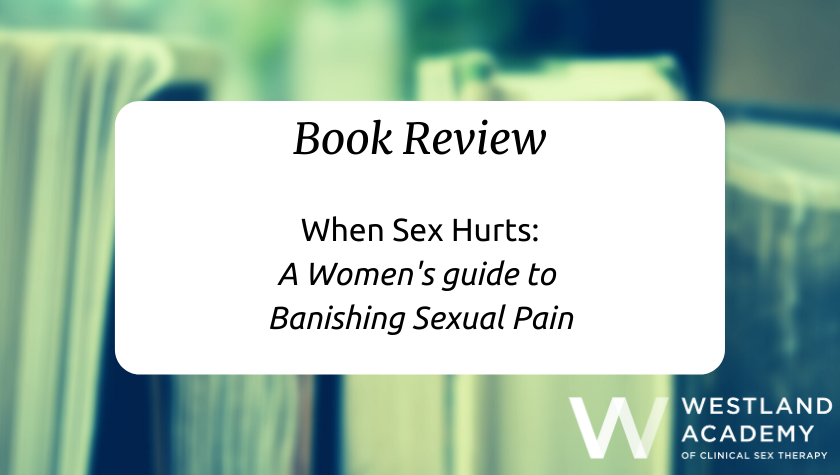 When Sex Hurts Book Review