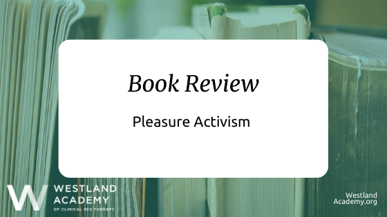 Book Review: Pleasure Activism